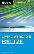 Living Abroad in Belize Guide